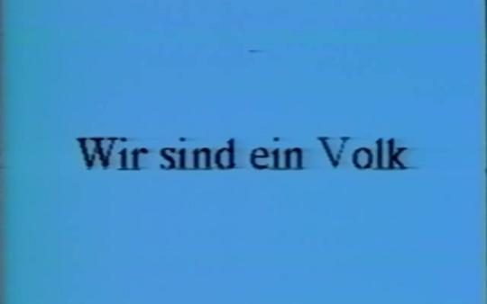 Wir sind – Deutsche Wiedervereinigung