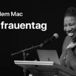 Hinter dem Mac (Weltfrauentag)